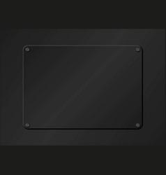 Black plaque on black background vector