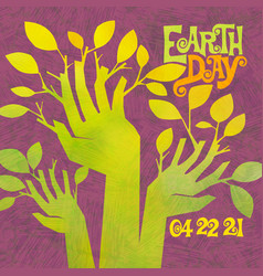 Earth day retro raised hands sprouting leaves vector