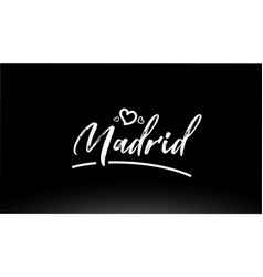 Madrid black and white city hand written text vector