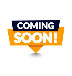 modern coming soon banner icon flat web label vector image