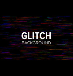 glitch style dark abstract background distorted vector image