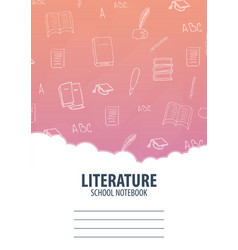 Literature school notebook template back to vector