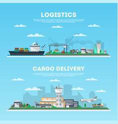 Logistics and cargo delivery banner set vector