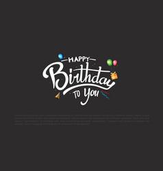 Happy birthday typography design with white vector
