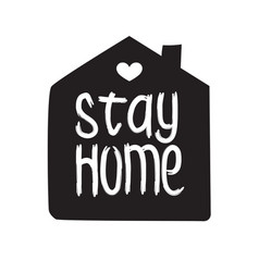 stay home - hand drawn quote vector image
