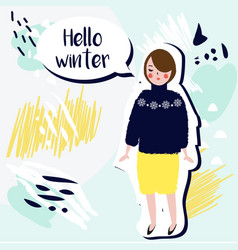 hello winter creative card fashionable girl in vector image vector image