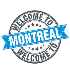 Welcome to montreal blue round vintage stamp vector