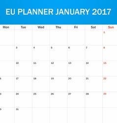 EU Planner blank for January 2017 Scheduler agenda vector image