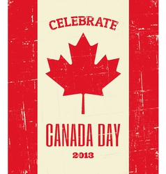 Canada Day Grunge Poster vector image vector image