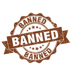 Banned stamp sign seal vector