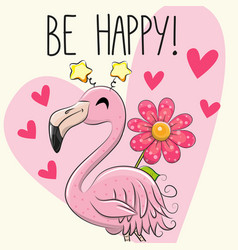 Be happy greeting card with cartoon flamingo vector