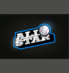 all star modern professional typography baseball vector image