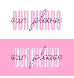 sun please font lettering sun please summer vector image