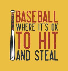 t-shirt design slogan typography baseball where vector image