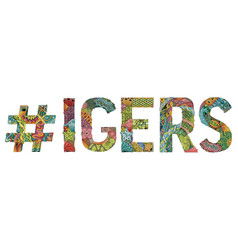 Word igers with hashtag decorative vector