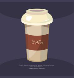 take away coffee mug poster - cafe poster design vector image
