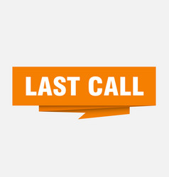 Last call vector