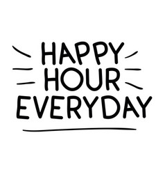 Happy hour everyday label icon vector