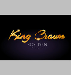 king crown gold golden text word on purple vector image