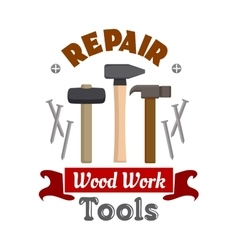 Repair hammers work tools emblem vector image
