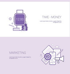 set of time is money and marketing banners vector image