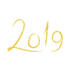 hand drawn lettering with 2019 golden number vector image