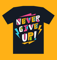 Print for t-shirts with motivational inscription vector
