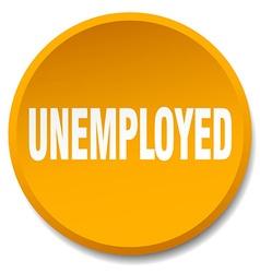 unemployed orange round flat isolated push button vector image