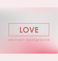 valentinas day card background for love and vector image