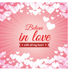 love text believe in love heart pink light vector image
