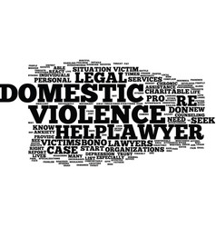 Legal help and domestic violence text background vector