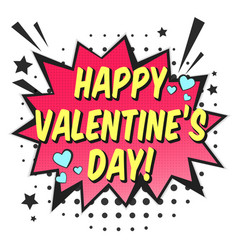 bright red speech bubble with happy valentines day vector image