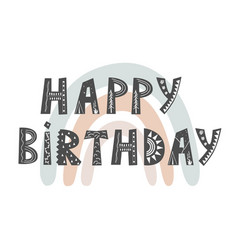 happy birthday - cute hand drawn nursery birthday vector image