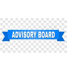 Blue ribbon with advisory board caption vector