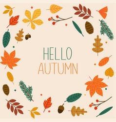 hello autumn autumn leafs on background flat vector image