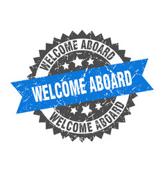 Welcome aboard grunge stamp with blue band vector