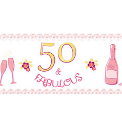 Fifty and fabulous border girly banner vector