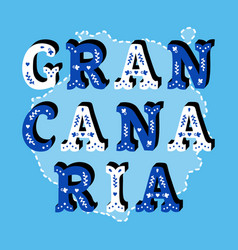 Gran canaria decorative ornate text with island vector