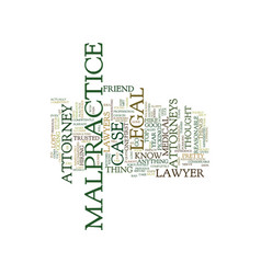 Legal malpractice attorneys text background word vector