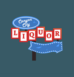Liquor canyon city retro street signboard vector