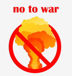 No to war poster or sign template nuclear vector