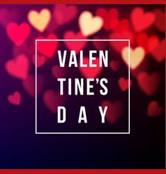 valentines card with bokeh hearts vector image vector image