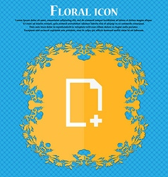 Add file icon Floral flat design on a blue vector