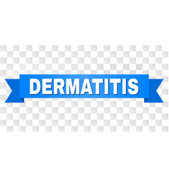Blue tape with dermatitis title vector