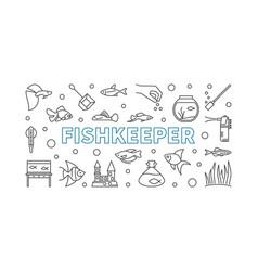 Fishkeeper horizontal banner or vector