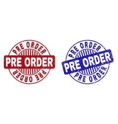 Grunge pre order scratched round stamp seals vector