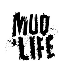 Mud life sticker vector