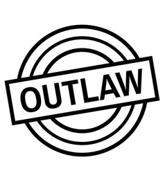 Outlaw stamp on white isolated vector