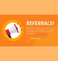 referrals program marketing advertising banner vector image