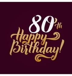 Happy Birthday Calligraphic Background Elegant vector image vector image